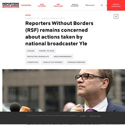 Reporters Without Borders (RSF) remains concerned about actions taken by nati...