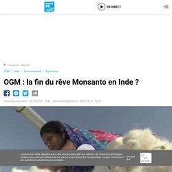 FRANCE 24 05/07/13 OGM : la fin du rêve Monsanto en Inde ?