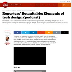 Reporters' Roundtable: Elements of tech design (podcast)