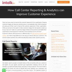 How Call Center Reporting & Analytics can Improve Customer Experience