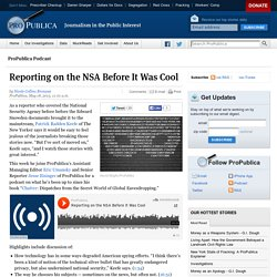 Reporting on the NSA Before It Was Cool