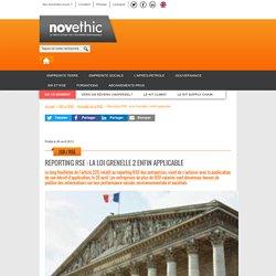 Reporting RSE : la loi Grenelle 2 enfin applicable