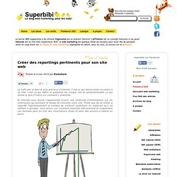 Reporting Web pour son Site : Créer un reporting pertinent