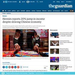 Hermès reports 20% jump in income despite slowing Chinese economy