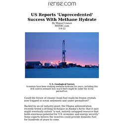 US Reports 'Unprecedented' Success With Methane Hydrate