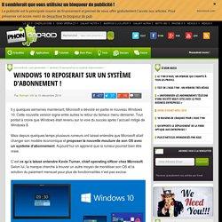 Windows 10 reposerait sur un système d'abonnement