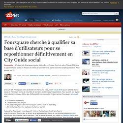 Foursquare cherche à qualifier sa base d'utilisateurs pour se repositionner définitivement en City Guide social