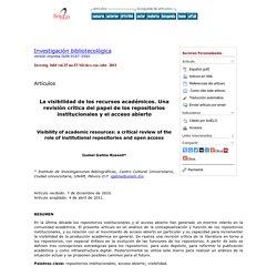La visibilidad de los recursos académicos: Una revisión crítica del papel de los repositorios institucionales y el acceso abierto