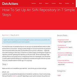 How To Set Up An SVN Repository In 7 Simple Steps