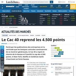 Le Cac 40 reprend les 4.500 points, Actualité des marchés