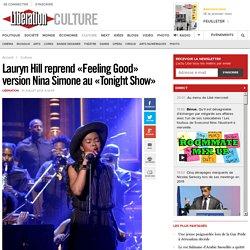 Lauryn Hill reprend «Feeling Good» version Nina Simone au «Tonight Show»