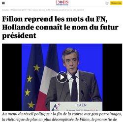 Fillon reprend les mots du FN, Hollande connaît le nom du futur président