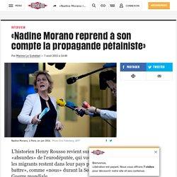 «Nadine Morano reprend à son compte la propagande pétainiste»