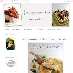La Cassamande - Tarte Cassis & Amande -