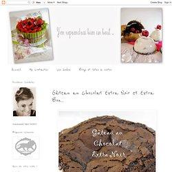 Gâteau au Chocolat Extra Noir et Extra Bon...