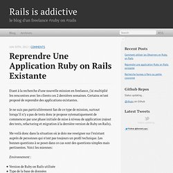 Reprendre une application Ruby on Rails existante - Rails is addictive