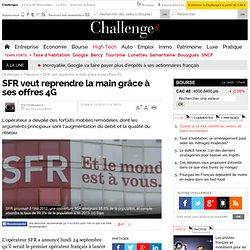Document 5 SFR veut reprendre la main grâce à ses offres 4G