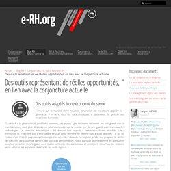 Des outils représentant de réelles opportunités, en lien avec la conjoncture actuelle