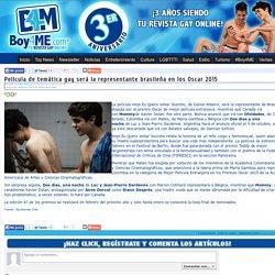 Película de temática gay será la representante brasileña en los Oscar 2015