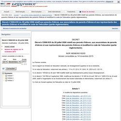 Décret n°2006-935 du 28 juillet 2006 relatif aux parents d'élèves, aux associations de parents d'élèves et aux représentants des parents d'élèves et modifiant le code de l'éducation (partie réglementaire).