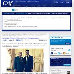 Rencontre du Président du CRIF avec le Premier Ministre Manuel Valls
