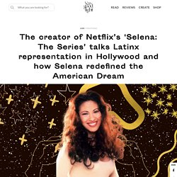 Know About Selena And the American Dream