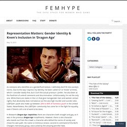 Gender Identity & Krem's Inclusion in 'Dragon Age'