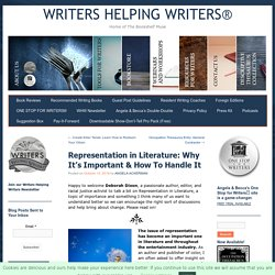 Representation in Literature: Why It's Important & How To Handle It ~ WRITERS HELPING WRITERS®