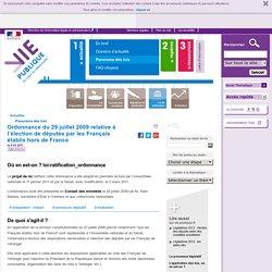 Français à l'étranger : députés, représentation nationale.Ordonnance du 29 juillet 2009 relative à l'élection de députés par les Français établis hors de France