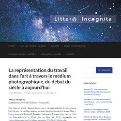 La représentation du travail dans l'art à travers le médium photographique, du début du siècle à aujourd'hui – Littera Incognita
