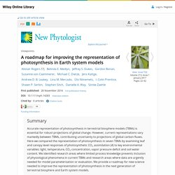 A roadmap for improving the representation of photosynthesis in Earth system models - Rogers - 2016 - New Phytologist