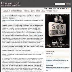 La représentation du pouvoir politique dans le cinéma français