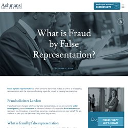 What is Fraud by False Representation? Fraud Solicitors