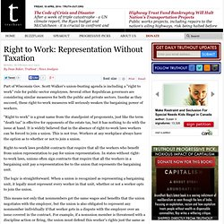 Right to Work: Representation Without Taxation