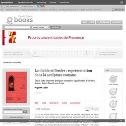 Le diable au Moyen Âge - Le diable et l'enfer : représentation dans la sculpture romane - Presses universitaires de Provence