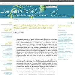 QU'EST-CE QU'ÊTRE L'AUTEUR D'UN « ÉCRIT ILLUSTRE » ? SUR QUELQUES OUVRAGES JÉSUITES DES XVIe ET XVIIe SIÈCLES - Cahiers Forell - Formes et Représentations en Linguistique et Littérature - Université de Poitiers