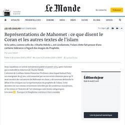 Représentations de Mahomet: ce que disent le Coran et les autres textes de l'islam