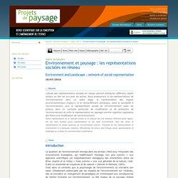 Environnement et paysage : les représentations sociales en réseau