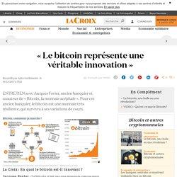 Le bitcoin représente une véritable innovation