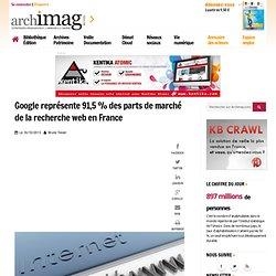 Google représente 91,5 % des parts de marché de la recherche web en France