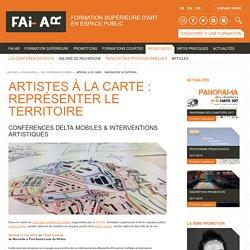 ARTISTES À LA CARTE : REPRÉSENTER LE TERRITOIRE - FAI-AR