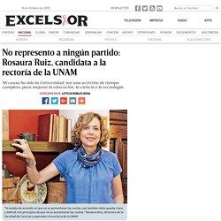 No represento a ningún partido: Rosaura Ruiz, candidata a la rectoría de la UNAM