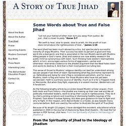 True jihad represents the spirit of inner struggle to lead a godly life.