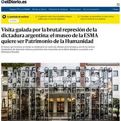 Visita guiada por la brutal represión de la dictadura argentina: el museo de la ESMA quiere ser Patrimonio de la Humanidad