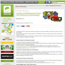 QUAND LA RÉPRESSION ATTEINT LES LIMITES DU SUPPORTABLE - Encod.org