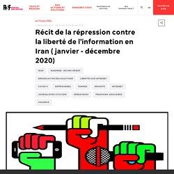 Récit de la répression contre la liberté de l'information en Iran ( janvier - décembre 2020)