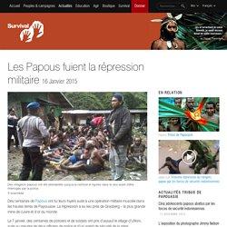 Les Papous fuient la répression militaire