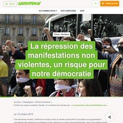La répression des manifestations non violentes, un risque pour notre démocratie