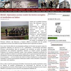 Brésil: répression accrue contre les terres occupées et territoires en luttes