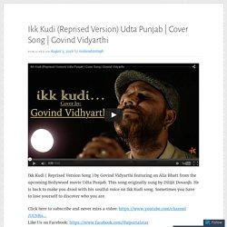 Ikk Kudi (Reprised Version) Udta Punjab